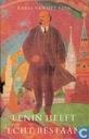 Lenin heeft echt bestaan