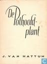 De pothoofdplant