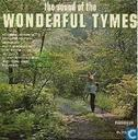 The sound of the Wonderful Tymes