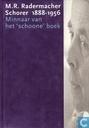 M.R. Radermacher Schorer, 1888-1956