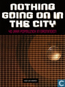 Nothing Going On In The City