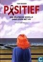 Positief - Een grafische novelle over leven met HIV