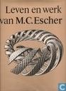 Leven en werk van M.C. Escher
