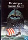 De Vikingen, heersers der zee