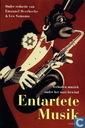 Entartete Musik : verboden muziek onder het nazi-bewind