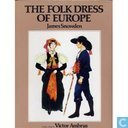 The folk dress of Europe