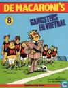 Comic Books - Macaroni's, De - Gangsters en voetbal