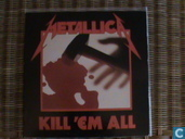 Kill 'Em All