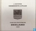 Gemeente atlas van de provincie Zeeland