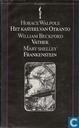 Het kasteel van Otranto + Vathek + Frankenstein