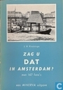 Zag u dat in Amsterdam?