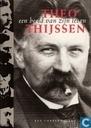 Theo Thijssen: een beeld van zijn leven