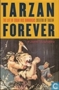 Tarzan forever - the life of Edgar Rice Burroughs, creator of Tarzan