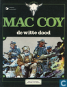 Comic Books - Mac Coy - De witte dood