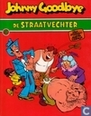 Comic Books - Johnny Goodbye - De straatvechter