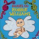 Babies Go Robbie Williams