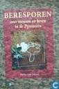 Beresporen, over mensen en beren in de Pyreneeën