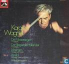 Wagner - Die Meistersinger, der fliegende Holländer, Lohengrin, Parsifal