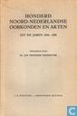 Honderd Noord-Nederlandse oorkonden en akten uit de jaren 1254-1501