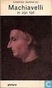 Machiavelli in zijn tijd