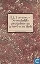 De wonderlijke geschiedenis van dr Jekyll en mr Hyde