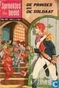 Comics - Prinses en de soldaat, De - De prinses en de soldaat