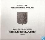 Gemeente atlas van de provincie Gelderland