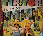 Tip + Top in het bos
