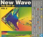 New wave - The best of Club Class.X vol.2