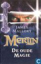 Merlin - De oude magie