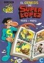 El Génesis de SuperLópez 1973-1975