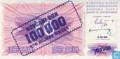 Banknotes - Narodna Banka Bosne i Hercegovina - Bosnia and Herzegovina 100,000 Dinara