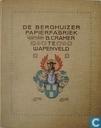 Berghuizer Papierfabriek voorheen B. Cramer.' Wapenveld