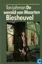 De wereld van Maarten Biesheuvel