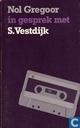 Nol Gregoor in gesprek met S. Vestdijk
