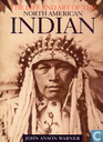 Life and Art of the North American Indian