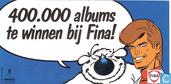 Miscellaneous - Fina - 400.000 albums te winnen bij Fina