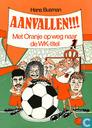 Aanvallen!!! Met Oranje op weg naar de WK-titel
