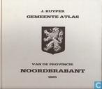 Gemeente atlas van de provincie Noordbrabant