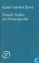Freud, Stalin en Dostojewski