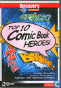 Top 10 Comic Book Heroes!