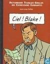 Ciel! Blake! / Sky! Mortimer!