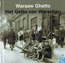 Warsaw ghetto - Het getto van Warschau