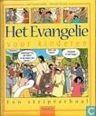 Het evangelie voor kinderen - Een stripverhaal
