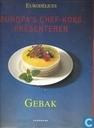Europa's Chef-Koks Presenteren: Gebak
