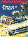 Bandes dessinées - Michel Vaillant - 5 Meisjes in de race!