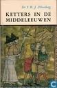 Ketters in de Middeleeuwen