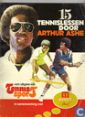 15 tennislessen door Arthur Ashe