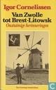 Van Zwolle tot Brest-Litowsk - onstuimige herinneringen