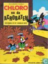 Bandes dessinées - Chlorophylle - Chloro en de acrobaten